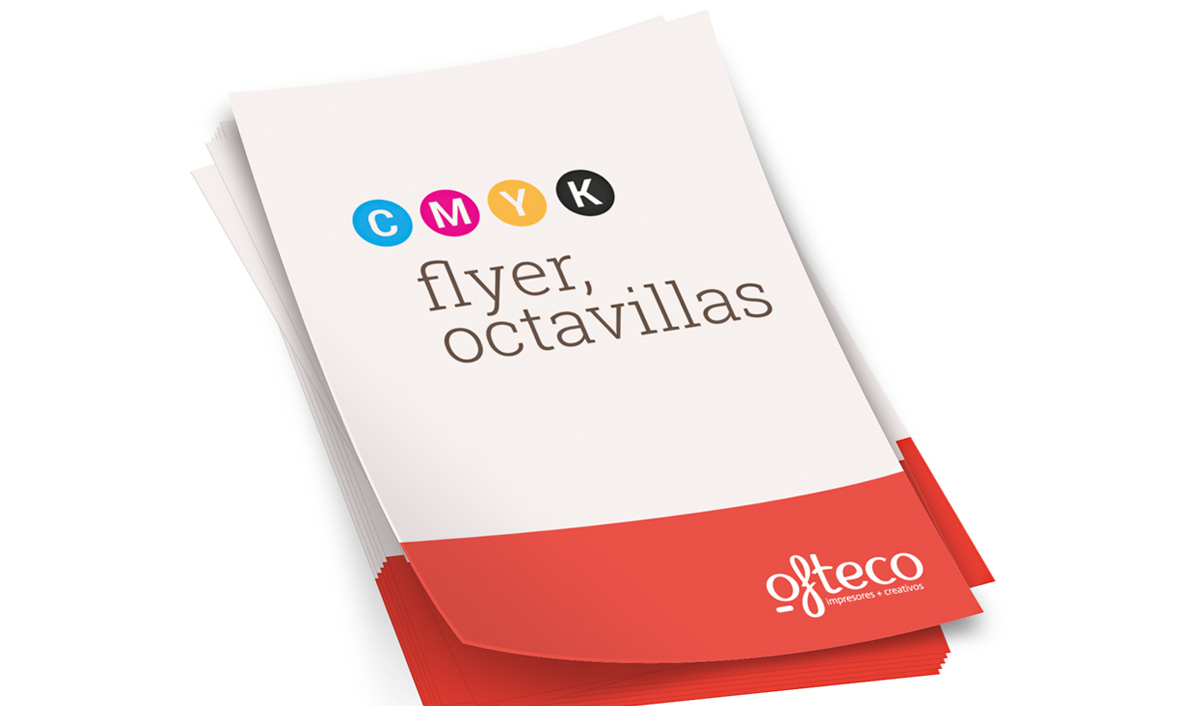 Flyers, octavillas...